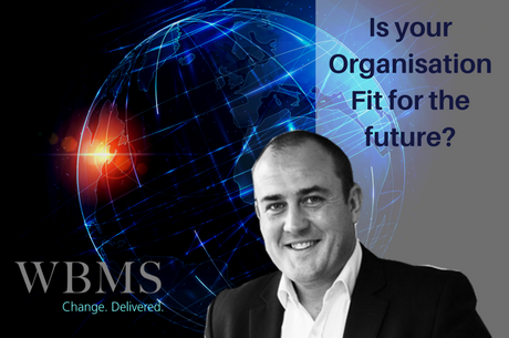 Is Your Organisation Fit For The Future?