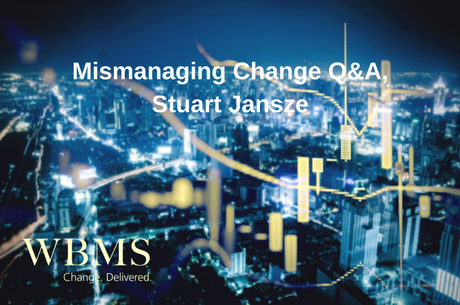 Mismanaging Change